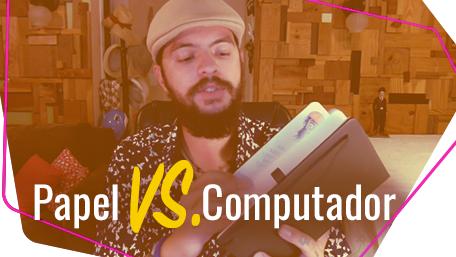 Onde desenhar? Papel ou computador?